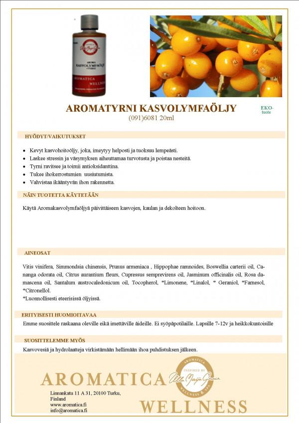 Aroma Kasvolymfaöljy + Tyrni 60ml