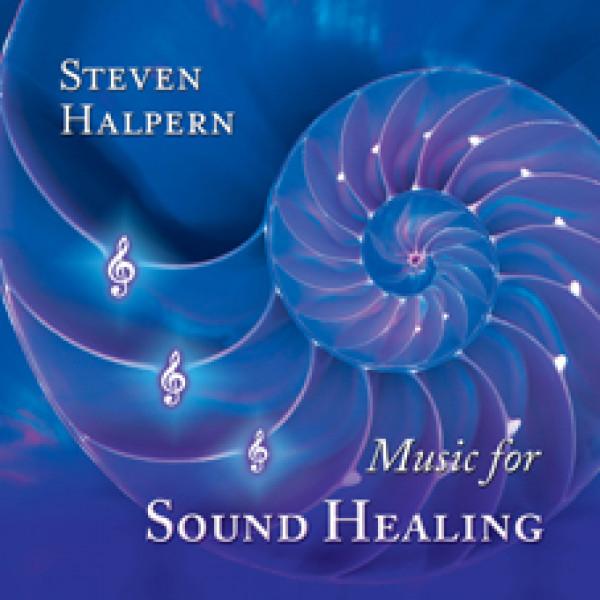 Music for Sound Healing CD Steven Halpern
